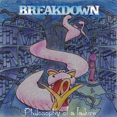 Breakdown - Philosophy Of A Failure