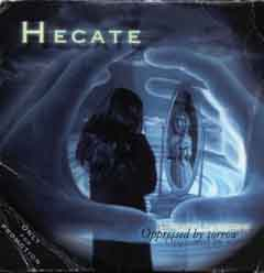 Hecate - Oppressed by Sorrow